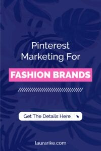 Pinterest Marketing For FASHION BRANDS