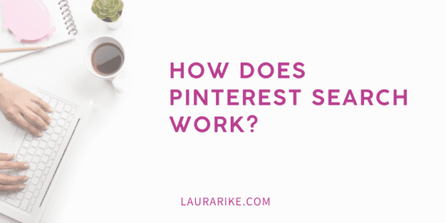 How does Pinterest Search work?