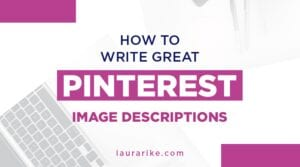 How to write great Pinterest image descriptions