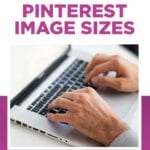 Everything you need to know about Pinterest image sizes