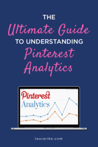 The ULTIMATE GUIDE To Understanding PINTEREST ANALYTICS