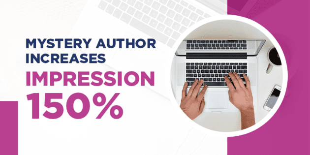 Mystery author increases impression 150%