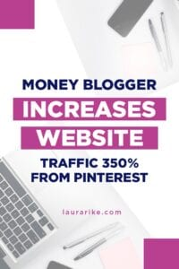 Money blogger increases website traffic 350% from Pinterest