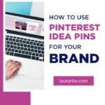 How to use Pinterest Idea Pins for your brand