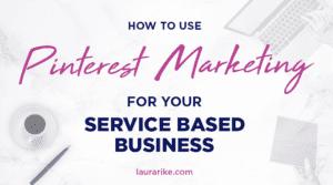 Pinterest for Service-Based Business