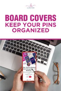 BOARD COVERS   Keep Your Pins Organized