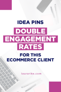 we added Idea Pins to his strategy. We have found that this helps improve engagement growth per Pinterest's new best practices. We also focused on weekly fresh pin designs, engagement in TailWind communities, using video pins, and following other targeted accounts. Together, all these elements led to increased engagement, traffic, and sales.