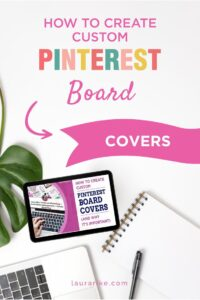 Pinterest pin that talks about the importance of Pinterest board covers